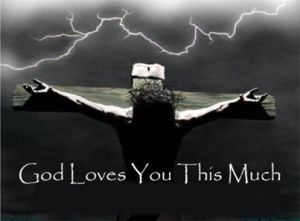 God loves you this much